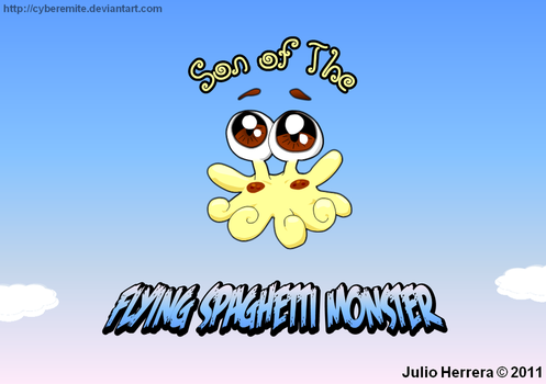 Son of the Flying Spaghetti Monster ! by Cyberemite