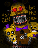 You Will Be The Next... by FNaF2FAN
