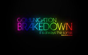 Comunication Break Down by badendesing