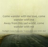 Come Wander With Me by RMS-OLYMPIC