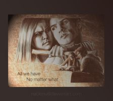 All we have - No matter what by nackmu