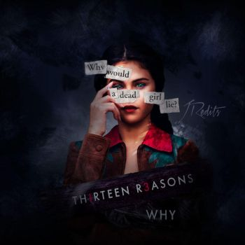 13 Reason Why by Jess104