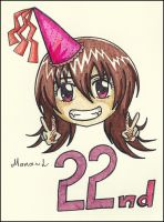 Happy 22nd Birthday To Me by Mana-L