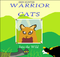 WORST Warrior Cats Into the Wild PART by Scourge-Art-Forever