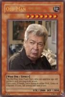Old Man Yugioh Card by BennyToursProd