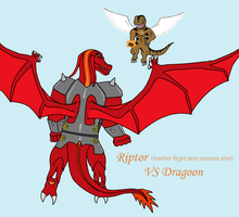 Riptor VS Dragoon by Riptor25