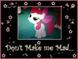 Don't Make Her Mad... by laurytheotter