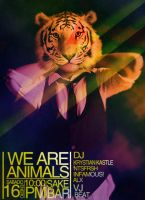 We Are Animals Flyer by 84SK