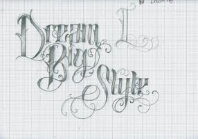 Dream Big and Style by 12KathyLees12