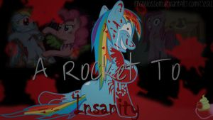 A Rocket To Insanity by PPGDBlossom