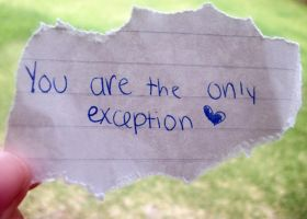The Only Exception by allycat000000018