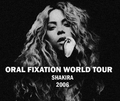 Shakira Oral Fixation Wordl tour / Formation Tour by Shakifans