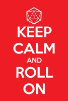 Keep Calm and Roll On by Karbacca