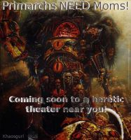 Primarchs NEED Moms by khaos-gurl