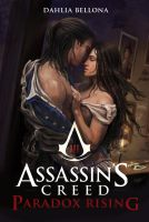 Assassin's Creed: Paradox Rising Chapter 13 by Dahlia-Bellona