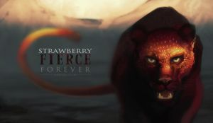 Strawberry Fierce Forever by nell-fallcard