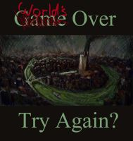 World's Over by nayalo