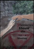 Memories Should die - Cover: Part - 2 by Lesya7