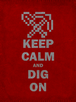 Minecraft Propaganda Poster: Can You Dig It? by 8-BitSpider