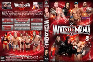 WWE WrestleMania 31 DVD Cover by Chirantha