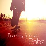 Burning Sunset (prod Pabzzz) by Pabzzz