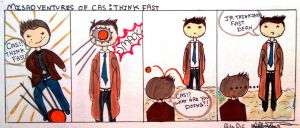 Misadventures of Cas: Think Fast by AlulaDreamsArt
