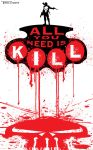 Punisher All you need is Kill by artist Tom Kelly by TomKellyART