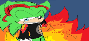 .::Here Comes Scourgie::. by SirSaltiness