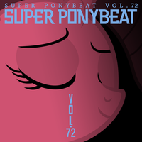 Super Ponybeat Vol. 072 Mock Cover by TheAuthorGl1m0