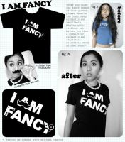 I AM FANCY t-shirt product pic by ilovegravy