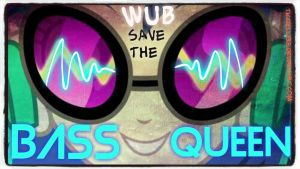Vinyl Scratch/DJ PON-3 Wub save the bass queen by TicciElly38