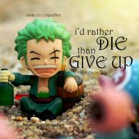 One Piece Quote - Roronoa Zoro by froztlegend