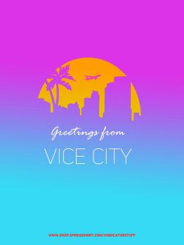 Greetings From Vice City by VindiCaToR285