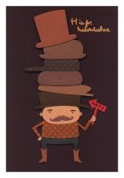 H is for Haberdasher by renton1313