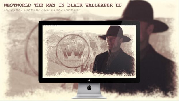 Westworld The Man in Black Wallpaper HD by BeAware8