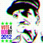 Vote for Bobby 2012 by DumbSheep