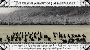 Faramir's Assault by KRaGG-presents