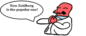 Zoidberg is the Popular One by Zoidberg-Is-A-Meme