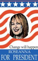 roseanne for prez by hetl