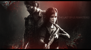 The Last of Us Remastered by jdslipknot
