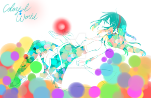 .:Colorful World:. by HimeHimeka02