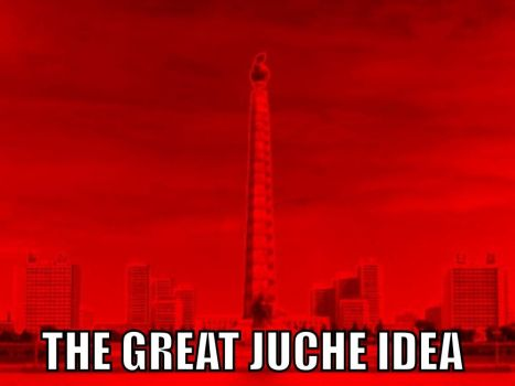 The Great Juche Idea by F1st-of-R3volution