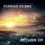Stations Stories - Return EP Cover by Tonywash