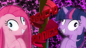 Psycho Ponies - Wallpaper by EmbersAtDawn