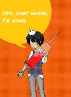 Dont worry, I'm asian by Kerokie