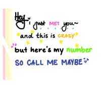 Call Me Maybe :* by SweetLittleSmiles