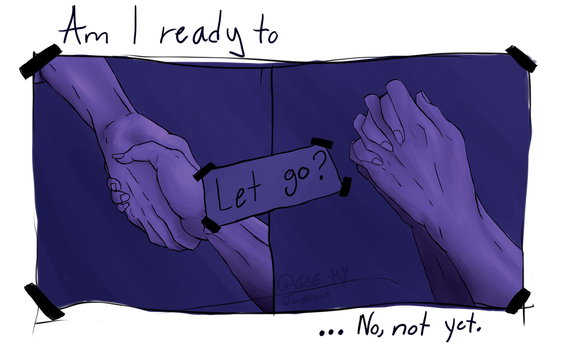 I'm not ready (panel) by gee-ky