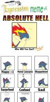 Expression Meme of Absolute Hell (Taelyr) by Quilaviper