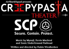 Creepypasta Theater: SCP by AirSharkSquad
