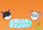 aaannndd we're the CHILLA GRUMPS by tailslover42